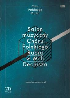 Music Salon of the Polish Radio Choir at the Villa Decius