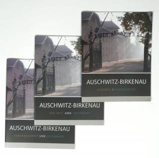 Auschwitz-Birkenau. History and the Present