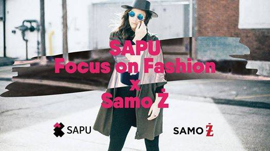 SAPU Focus on Fashion w Samo Ż/ZetPeTe