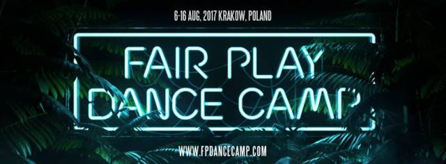 Fair Play Dance Camp Kraków 2017