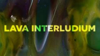 Lava Interludium