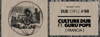 Dub Temple # 98: Culture Dub ft. Guru Pope w ZetPete