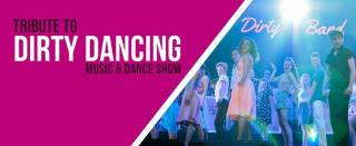 Tribute to DIRTY DANCING Music & Dance Show