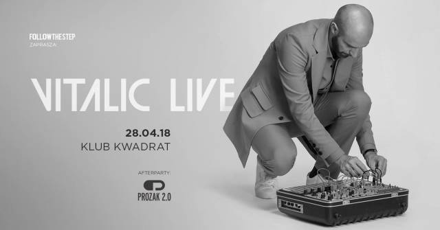 Vitalic Live + support + afterparty