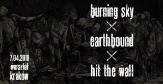 Burning Sky, Earthbound, Hit The Wall