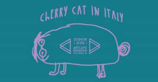 Cherry Cat in Italy w ArtCafe Barakah