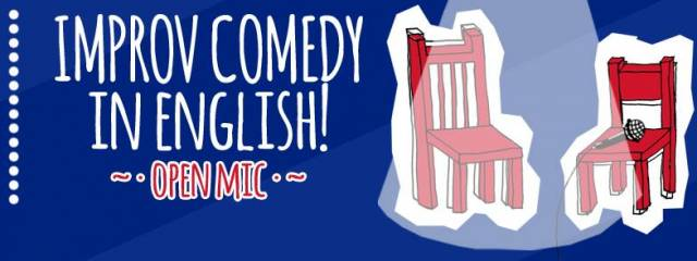 Improv comedy in English! – open mic