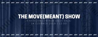 The Move(Meant) Show 2018 x MTM DS