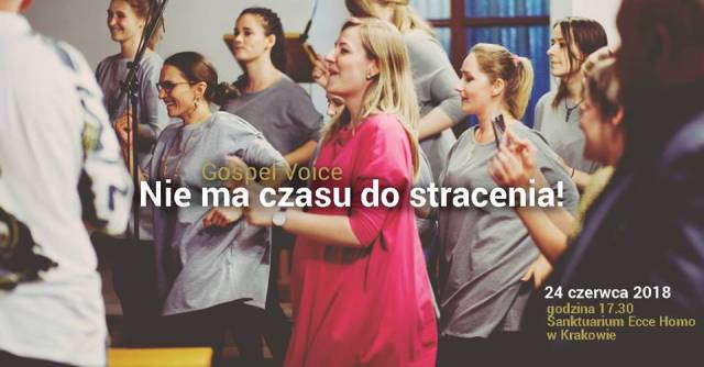Nie ma czasu do stracenia! – Gospel Voice