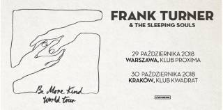 Frank Turner & The Sleeping Souls w Kwadracie
