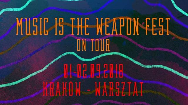 Music Is The Weapon Fest On Tour