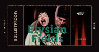 Bulleitproof: Elysian Fields