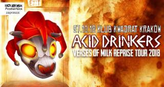 Acid Drinkers: Verses of Milk Reprise Tour