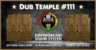 Dub Temple #111: Emperorfari Sound System