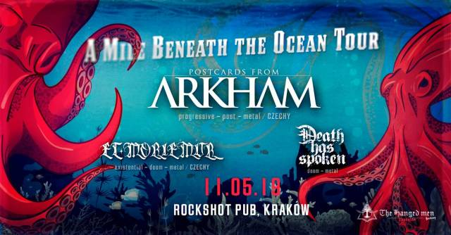 Postcards from Arkham, Et Moriemur, Death Has Spoken: A Mile Beneath the Ocean Tour
