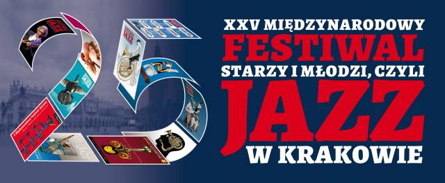 25th Young and Old, or Jazz in Kraków International Festival