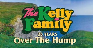The Kelly Family: Over the Hump – 25 Years