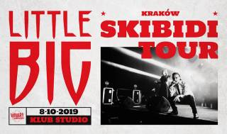 Little Big - Skibidi Tour