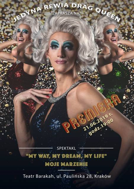 Jedyna Rewia Drag Queen – My Way, My Dream, My life
