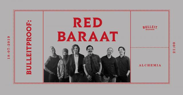 Bulleitproof: Red Baraat