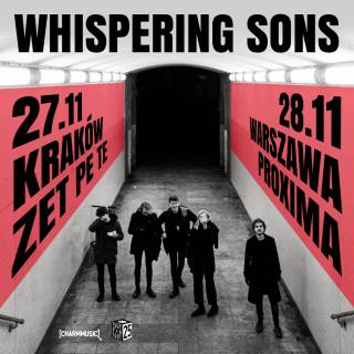 Whispering Sons w ZetPeTe