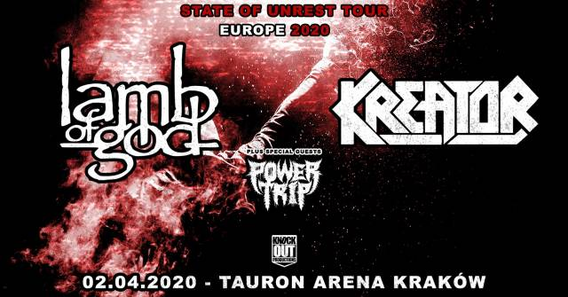 Lamb of God, Kreator, Power Trip: State of Unrest Tour
