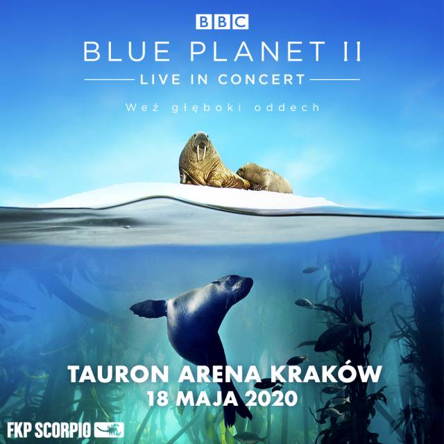 Blue Planet II – Live in Concert