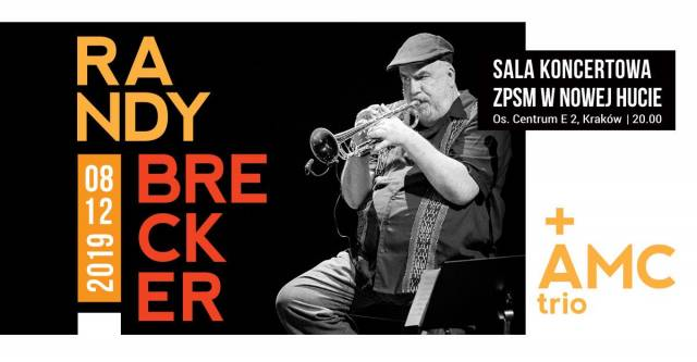 Randy Brecker & AMC Trio w ZPSM