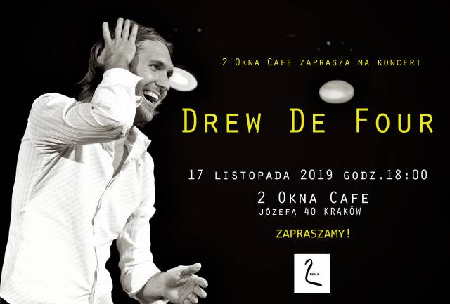 Drew De Four w 2 Okna Cafe
