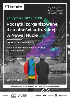 Początki zorganizowanej działalności kulturalnej w Nowej Hucie
