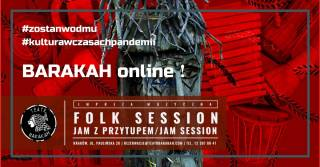 Barakah on-line: Folk session – jam z przytupem