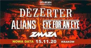 Dezerter, Alians, Eye for an Eye, Zmaza w Kwadracie