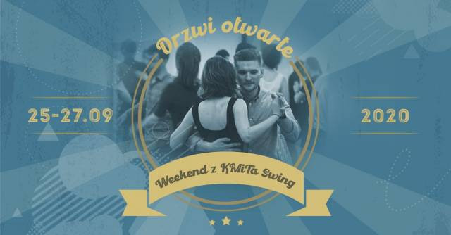 Weekend z KMiTa Swing – Drzwi otwarte