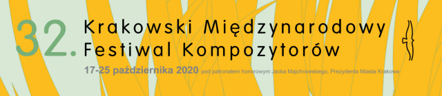 The 32nd Kraków International Festival of Composers