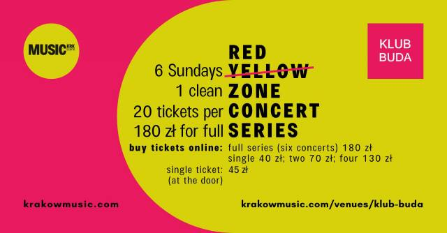 Red Zone Concert Series w Klubie Buda