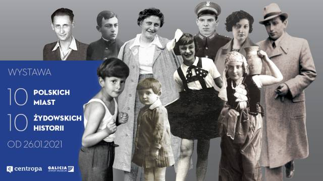 10 Polish Cities—Ten Jewish Stories (opening on-line)