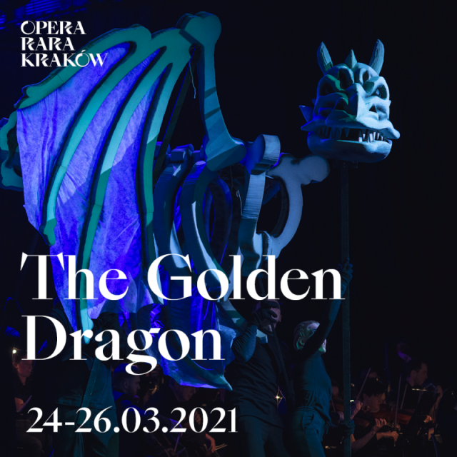 Festiwal Opera Rara 2021: The Golden Dragon