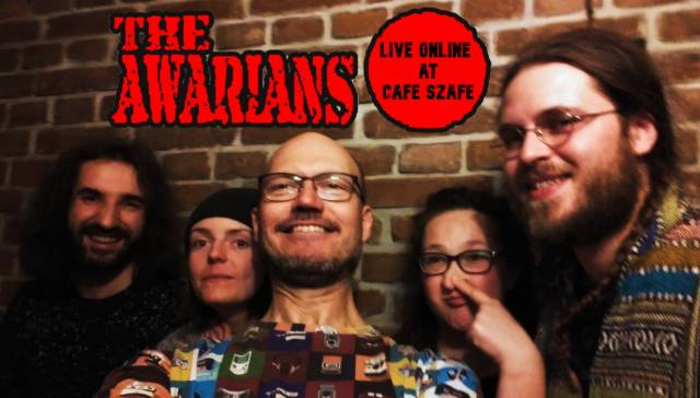 The Awarians w Cafe Szafe (online)