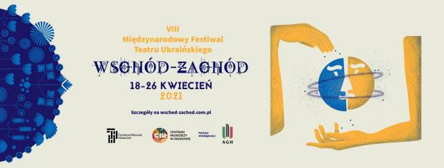 "7th International Festival of Ukrainian Theatre ""East-West"" (online)"