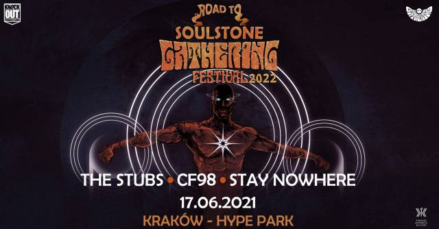 Road to Soulstone Gathering: The Stubs, CF98, Stay Nowhere