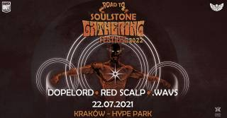 Road to Soulstone Gathering: Dopelord, Red Scalp, .Wavs