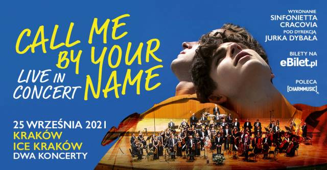 Call Me By Your Name: Live in Concert